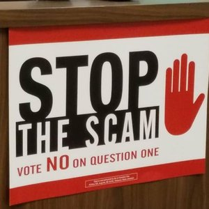 No on Question 1 - Stop The Scam Campaign Has Officially Launched