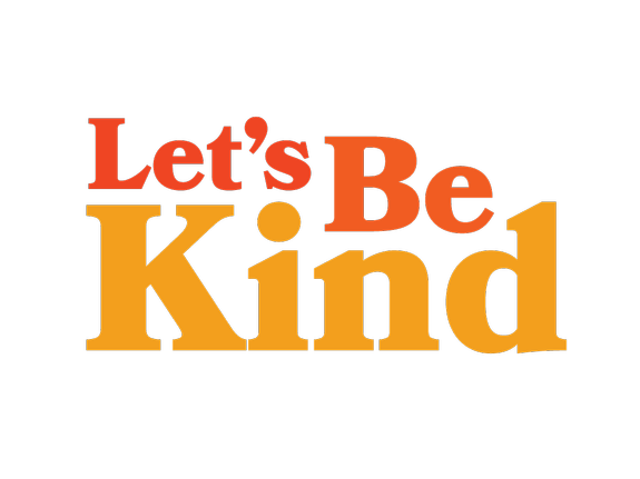 Key image for: Let's Be Kind Campaign Launch